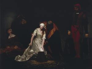 The Execution of Lady Jane Grey, 1834 by Paul Delaroche