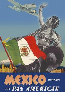Mexico - Tomorrow - via Pan American Airways (PAA) - Flag of Mexico by Paul George Lawler