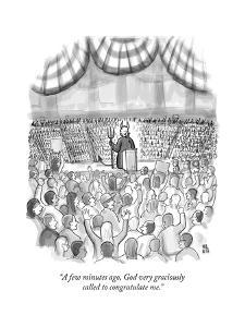 """""""A few minutes ago, God very graciously called to congratulate me."""" - New Yorker Cartoon by Paul Noth"""