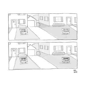 A lawn with a NEVER HILLARY sign and a lawn with a NEVER TRUMP sign both c... - New Yorker Cartoon by Paul Noth