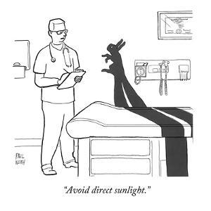 """Avoid direct sunlight."" - New Yorker Cartoon by Paul Noth"