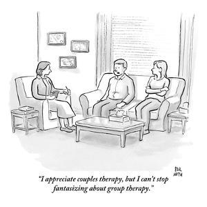 """""""I appreciate couples therapy, but I can't stop fantasizing about group th?"""" - New Yorker Cartoon by Paul Noth"""