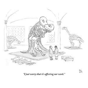 """""""I just worry that it's affecting our work."""" - New Yorker Cartoon by Paul Noth"""