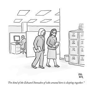 """""""I'm kind of the Edward Snowden of who around here is sleeping together."""" - New Yorker Cartoon by Paul Noth"""