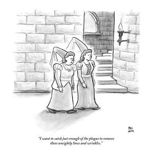 """""""I want to catch just enough of the plague to remove these unsightly lines?"""" - New Yorker Cartoon by Paul Noth"""