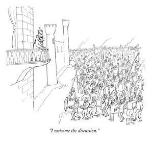 """""""I welcome the discussion."""" - New Yorker Cartoon by Paul Noth"""