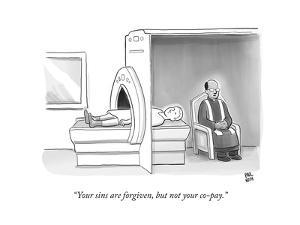 (In an MRI machine, a minister sits as though hearing the patient's confes? - New Yorker Cartoon by Paul Noth