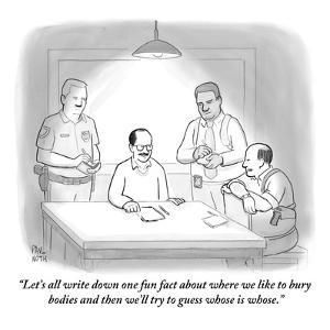 """""""Let's all write down one fun fact about where we like to bury bodies and ?"""" - New Yorker Cartoon by Paul Noth"""