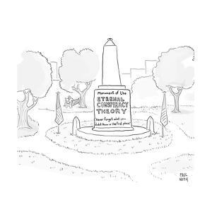 Monument of the Eternal Conspiracy Theory - Cartoon by Paul Noth