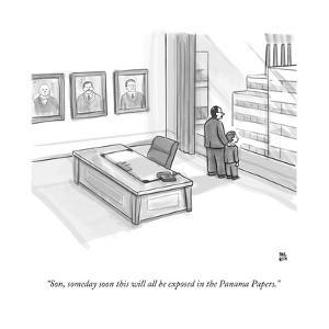 """""""Son, someday soon this will all be exposed in the Panama Papers."""" - New Yorker Cartoon by Paul Noth"""
