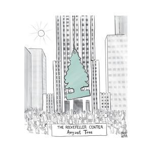 "TITLE: The Rockerfeller Center ""August Tree"" Giant car freshener hangs in ... - New Yorker Cartoon by Paul Noth"