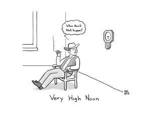 Very High Noon - A cowboy looking at a clock - New Yorker Cartoon by Paul Noth