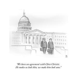 """""""We have an agreement with Chris Christie. He makes us look thin, we make?"""" - Cartoon by Paul Noth"""