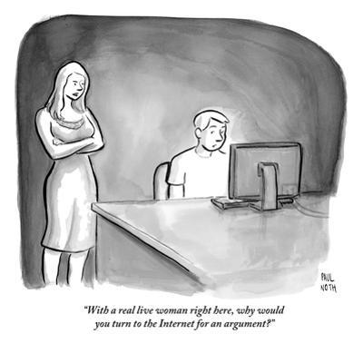 """""""With a real live woman right here, why would you turn to the Internet for…"""" - New Yorker Cartoon by Paul Noth"""
