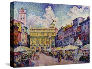 The Herb Market, Verona; La Place Aux Herbes, Verone by Paul Signac
