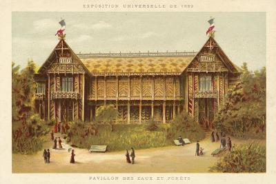Pavilion of Waters and Forests, Exposition Universelle 1889, Paris--Giclee Print