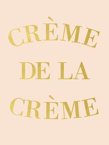 Creme de la Creme by Peach & Gold