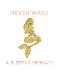 Never Wake a Sleeping Mermaid by Peach & Gold