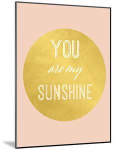 You Are My Sunshine Gold by Peach & Gold