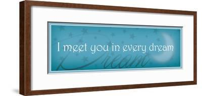 I meet you in every dream