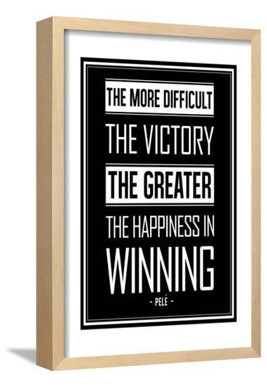 Pele Winning Quote--Framed Poster