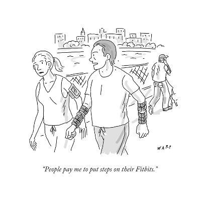 """""""People pay me to put steps on their Fitbits."""" - Cartoon-Kim Warp-Premium Giclee Print"""