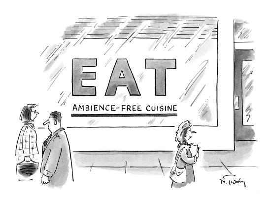 """People walk by the exterior of a restaurant called """"Eat: Ambience-Free Cui? - New Yorker Cartoon-Mike Twohy-Premium Giclee Print"""