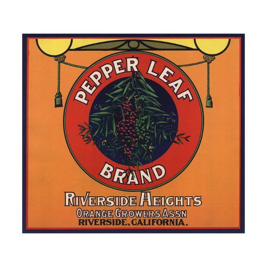 Pepper Leaf Brand - Riverside, California - Citrus Crate Label-Lantern Press-Art Print