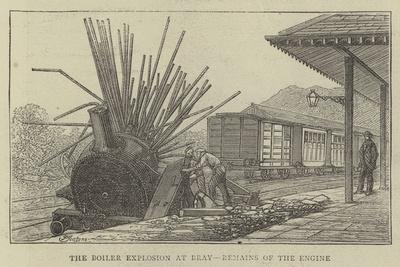 The Boiler Explosion at Bray, Remains of the Engine