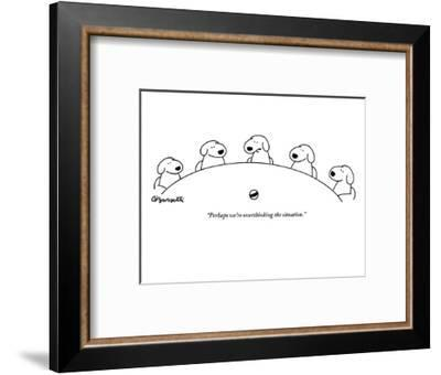 """Perhaps we're overthinking the situation."" - New Yorker Cartoon-Charles Barsotti-Framed Premium Giclee Print"