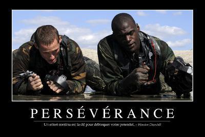 Persévérance: Citation Et Affiche D'Inspiration Et Motivation--Photographic Print