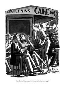 """But Mary Lou! You mean you're not going back to Bryn Mawr ever?"" - New Yorker Cartoon by Peter Arno"