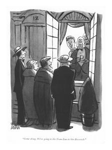 """Come along. We're going to the Trans-Lux to hiss Roosevelt."" - New Yorker Cartoon by Peter Arno"