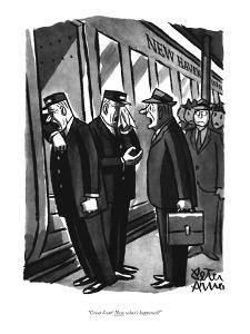 """Great Scott! Now what's happened?"" - New Yorker Cartoon by Peter Arno"