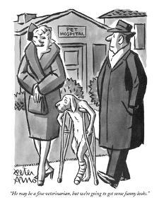 """He may be a fine veterinarian, but we're going to get some funny looks."" - New Yorker Cartoon by Peter Arno"