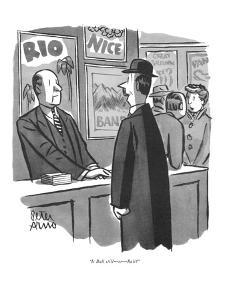 """Is Bali still?er?Bali?"" - New Yorker Cartoon by Peter Arno"