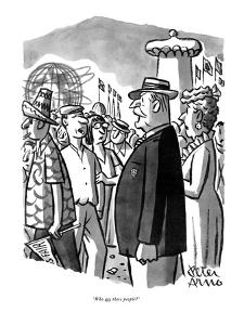 """Who are these people?"" - New Yorker Cartoon by Peter Arno"