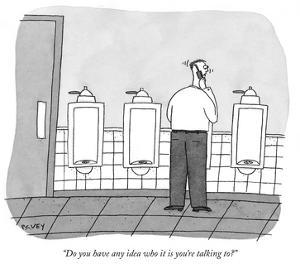 """""""Do you have any idea who it is you're talking to?"""" - New Yorker Cartoon by Peter C. Vey"""