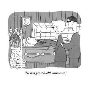"""He had great health insurance."" - New Yorker Cartoon by Peter C. Vey"