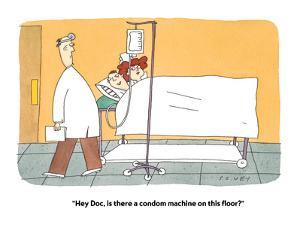 """""""Hey Doc, is there a condom machine on this floor?"""" - Cartoon by Peter C. Vey"""