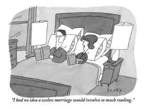"""I had no idea a sexless marriage would involve so much reading."" - New Yorker Cartoon by Peter C. Vey"