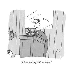 """I have only my selfie to blame."" - New Yorker Cartoon by Peter C. Vey"