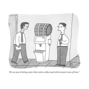 """It's an easy-drinking water that evokes earthy wood with aromatic notes o..."" - New Yorker Cartoon by Peter C. Vey"