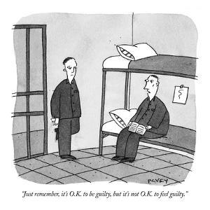 """Just remember, it's O.K. to be guilty, but it's not O.K. to feel guilty."" - New Yorker Cartoon by Peter C. Vey"