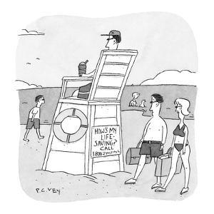 Life guard with sign on back of chair, 'How's My Life Saving? Call 1 800 .? - New Yorker Cartoon by Peter C. Vey