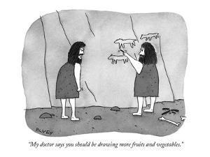 """My doctor says you should be drawing more fruits and vegetables."" - New Yorker Cartoon by Peter C. Vey"