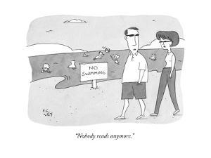 """Nobody reads anymore."" - New Yorker Cartoon by Peter C. Vey"