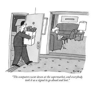 """""""The computers went down at the supermarket, and everybody took it as a si?"""" - New Yorker Cartoon by Peter C. Vey"""