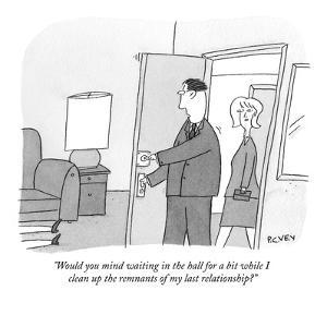 """Would you mind waiting in the hall for a bit while I clean up the remnant?"" - New Yorker Cartoon by Peter C. Vey"