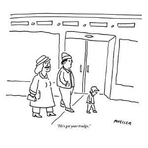 """He's got your trudge."" - New Yorker Cartoon by Peter Mueller"